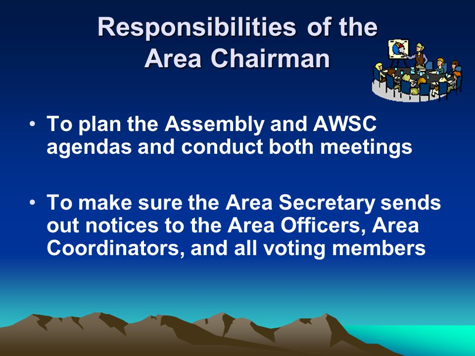 Responsibilities of the Area Chairman