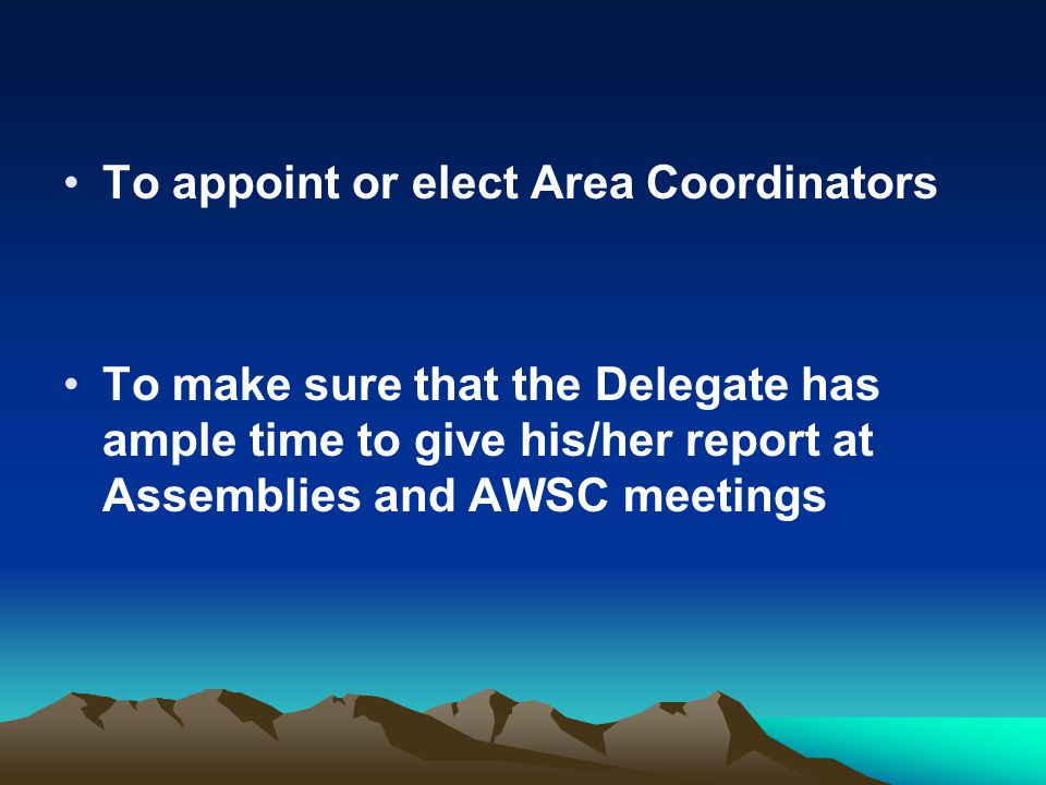 To appoint or elect Area Coordinators