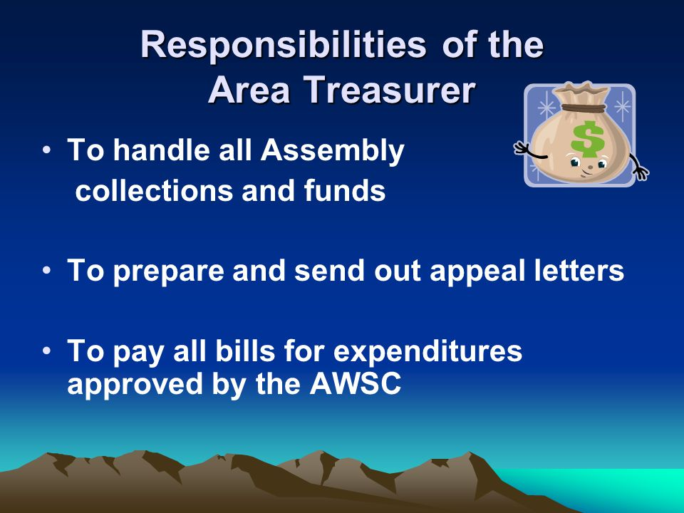 Responsibilities of the Area Treasurer