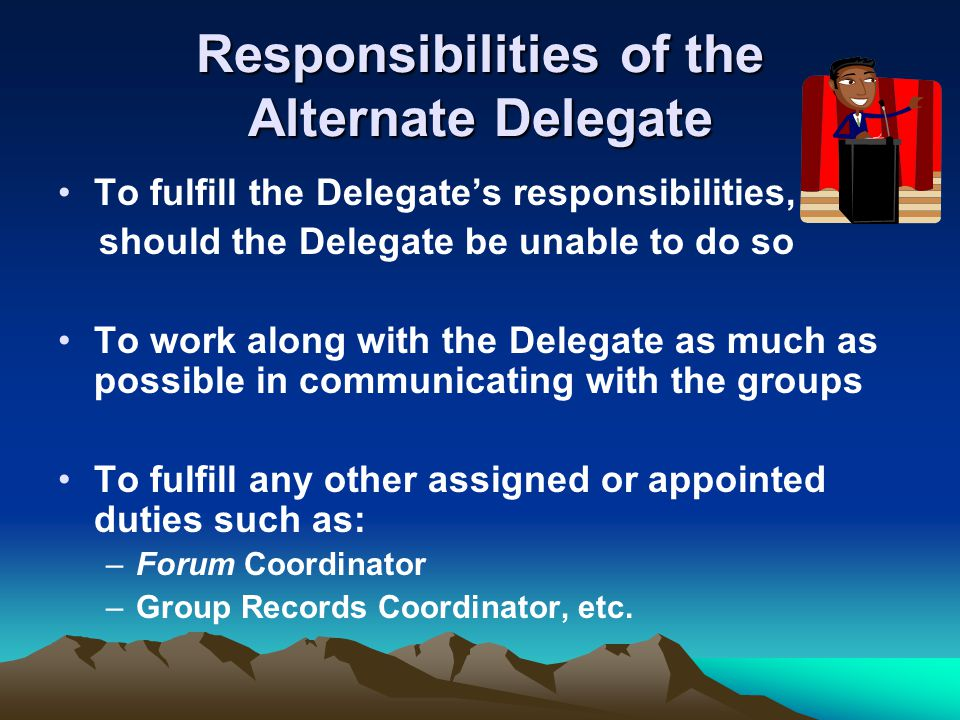 Responsibilities of the Alternate Delegate