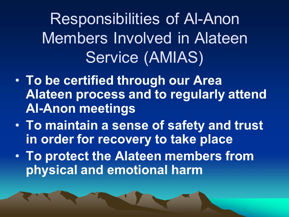 Responsibilities of Al-Anon Members Involved in Alateen Service (AMIAS)