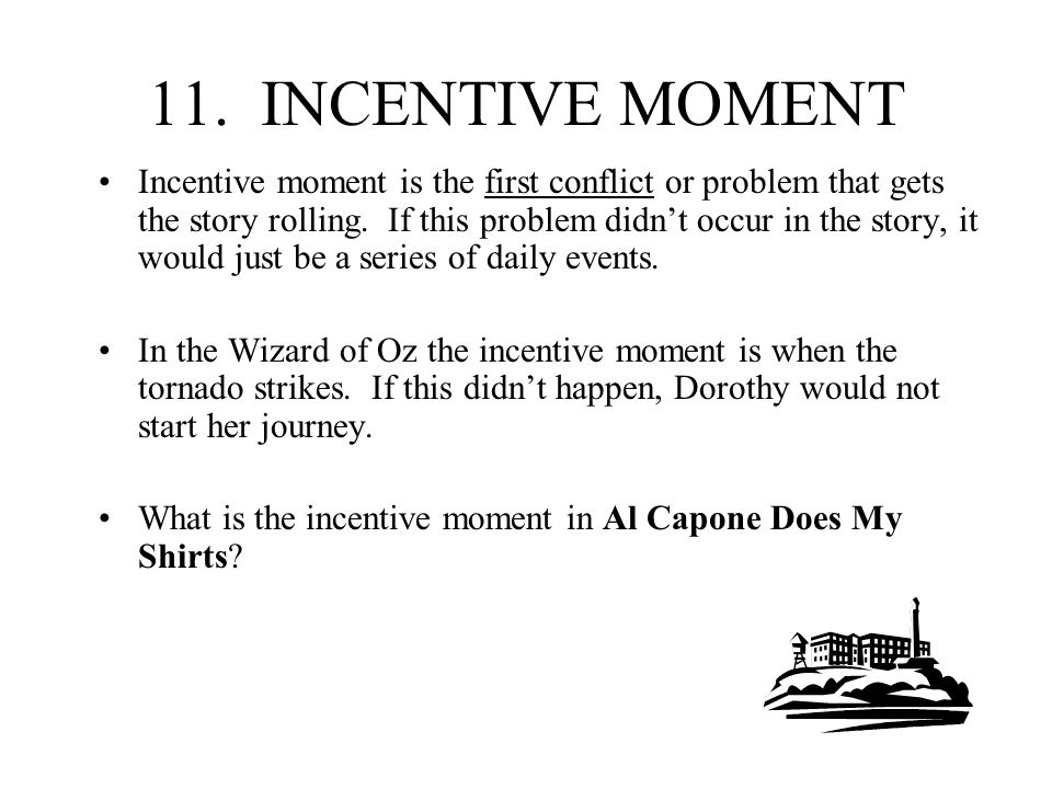 11. INCENTIVE MOMENT