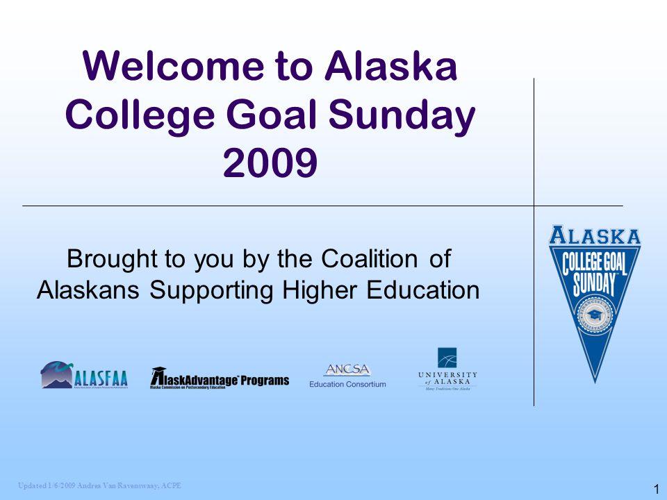 Welcome to Alaska College Goal Sunday 2009