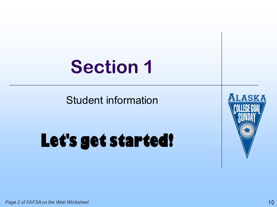Section 1 Let s get started! Student information