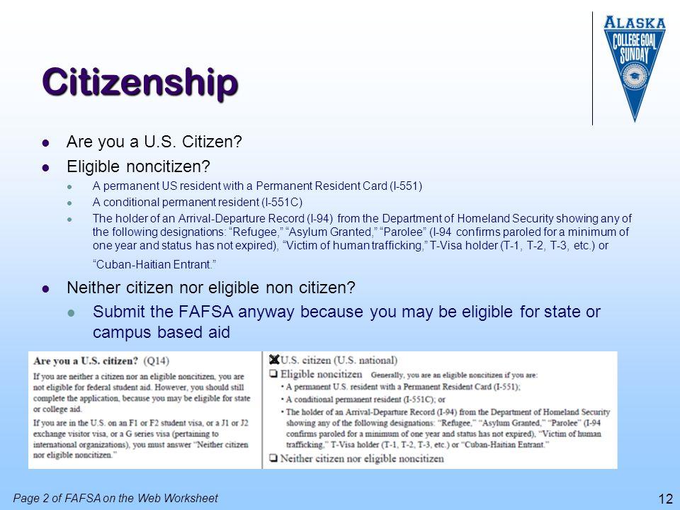 Citizenship Are you a U.S. Citizen Eligible noncitizen