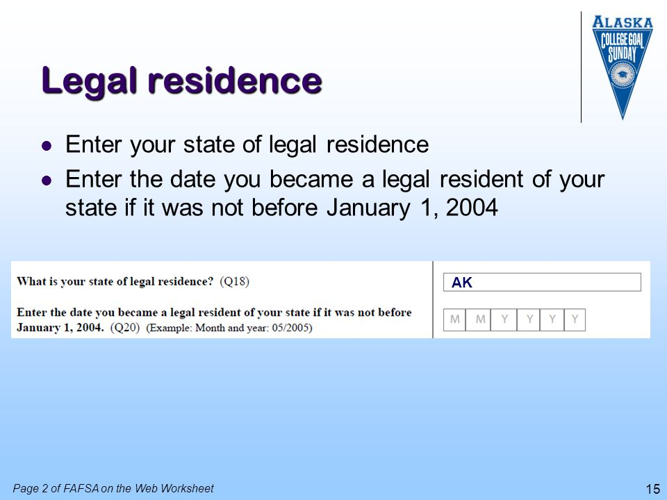 Legal residence Enter your state of legal residence