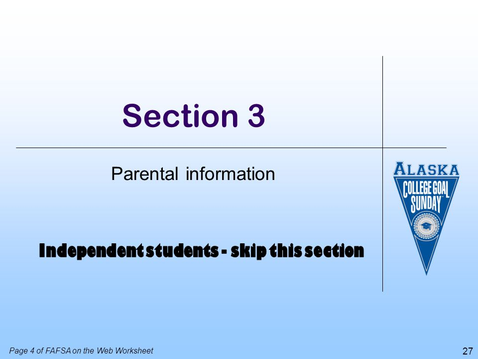 Independent students - skip this section