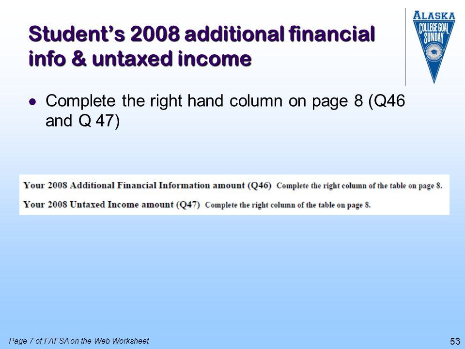 Student's 2008 additional financial info & untaxed income