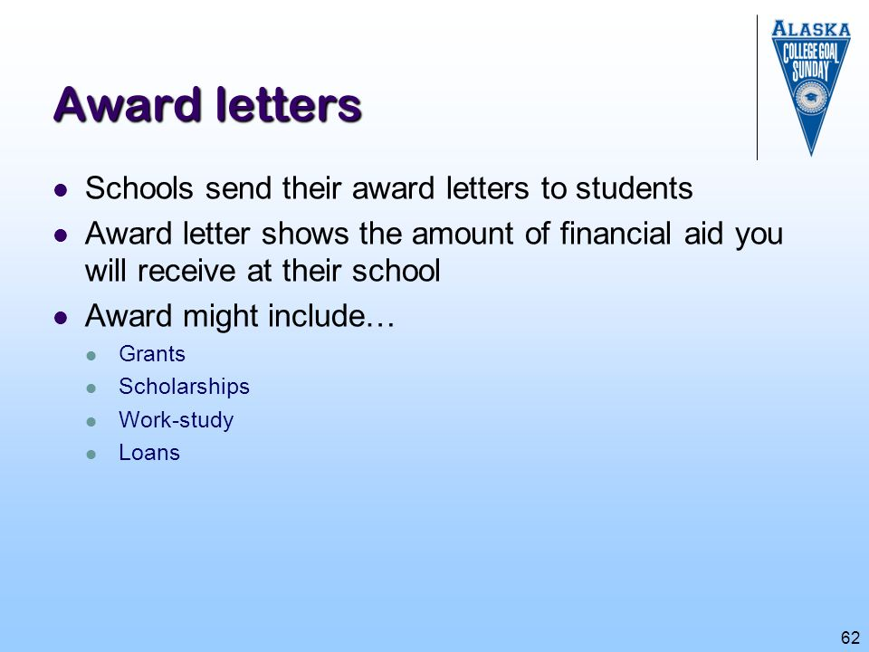 Award letters Schools send their award letters to students