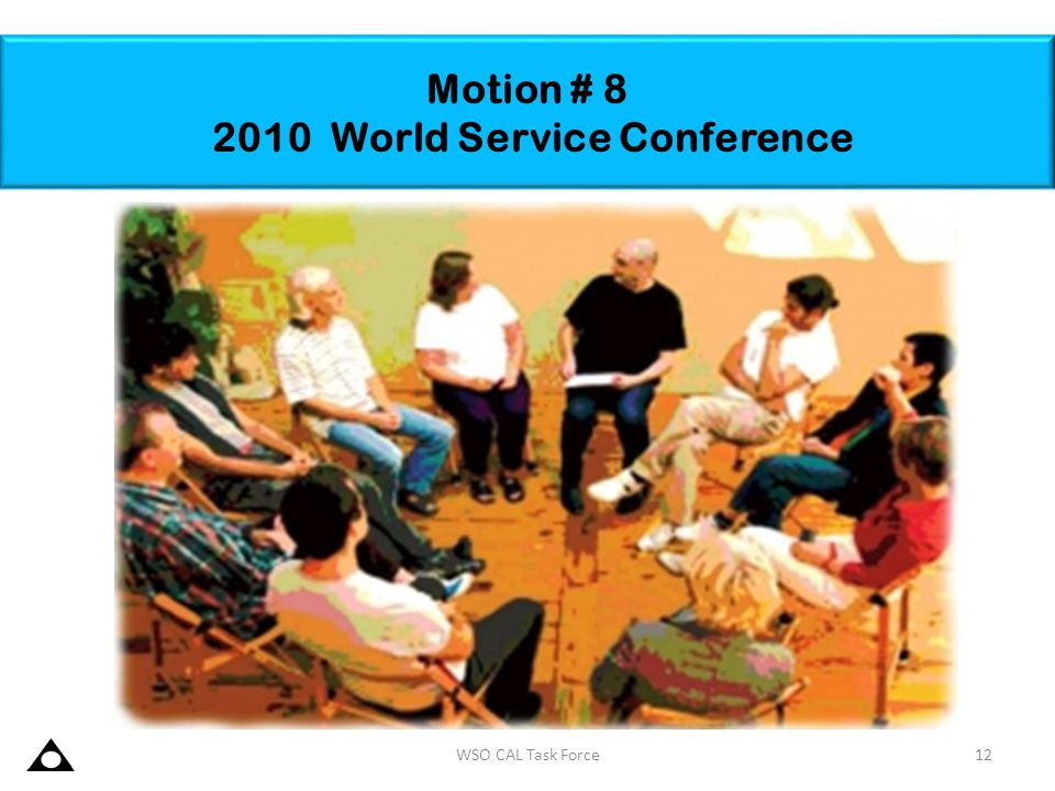 Motion # 8 2010 World Service Conference