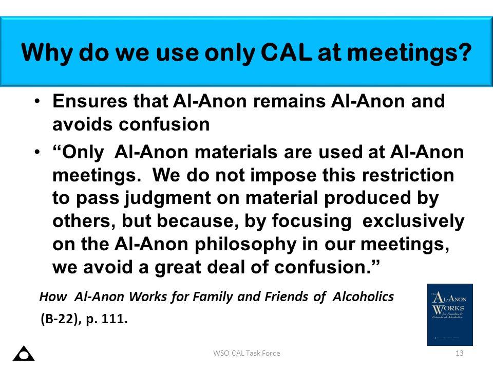 Why do we use only CAL at meetings