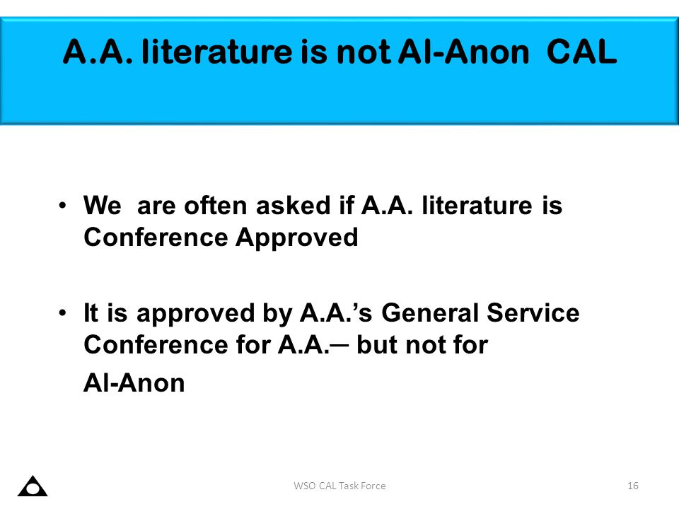 A.A. literature is not Al-Anon CAL