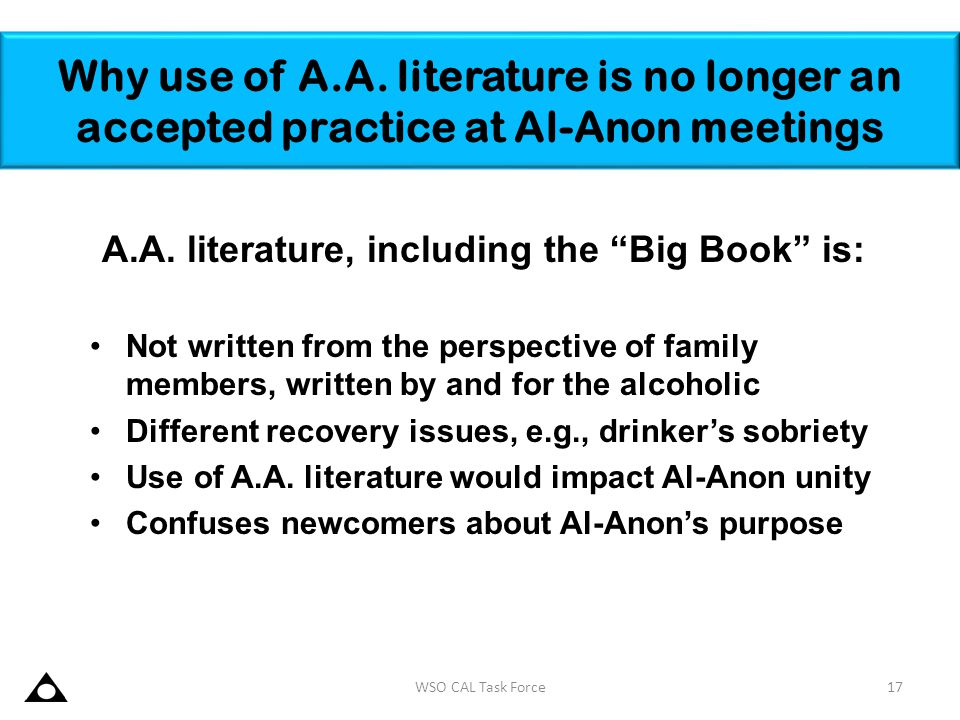 A.A. literature, including the Big Book is: