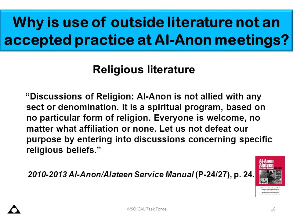 Why is use of outside literature not an accepted practice at Al-Anon meetings