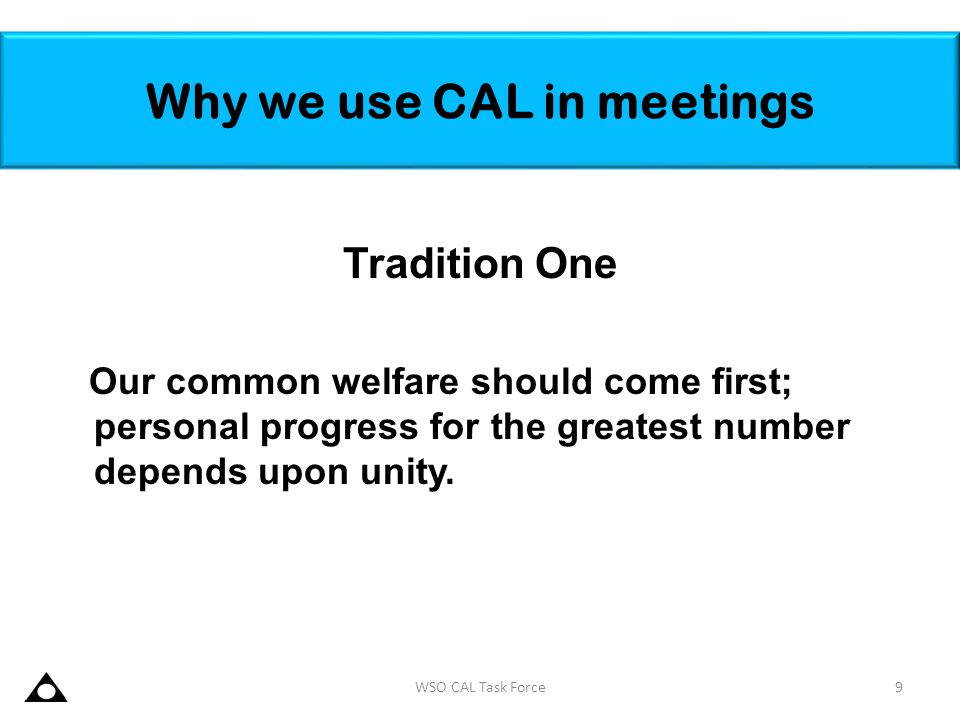 Why we use CAL in meetings