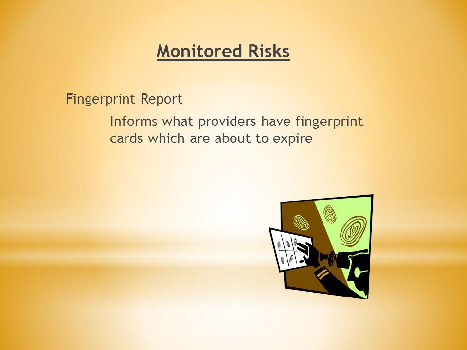 Monitored Risks Fingerprint Report