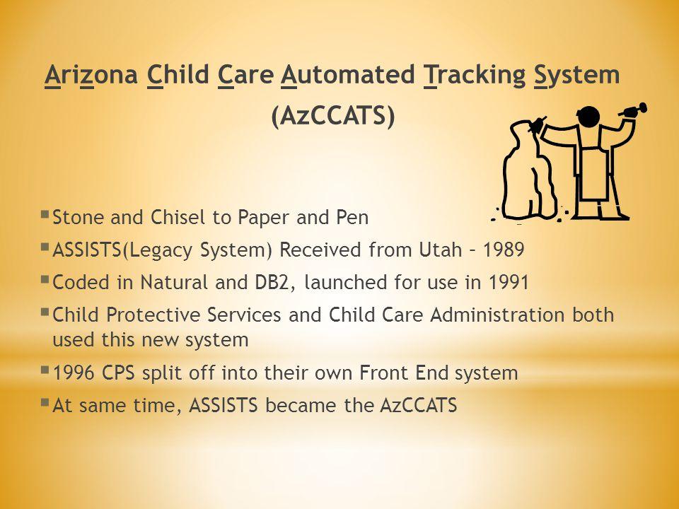 Arizona Child Care Automated Tracking System