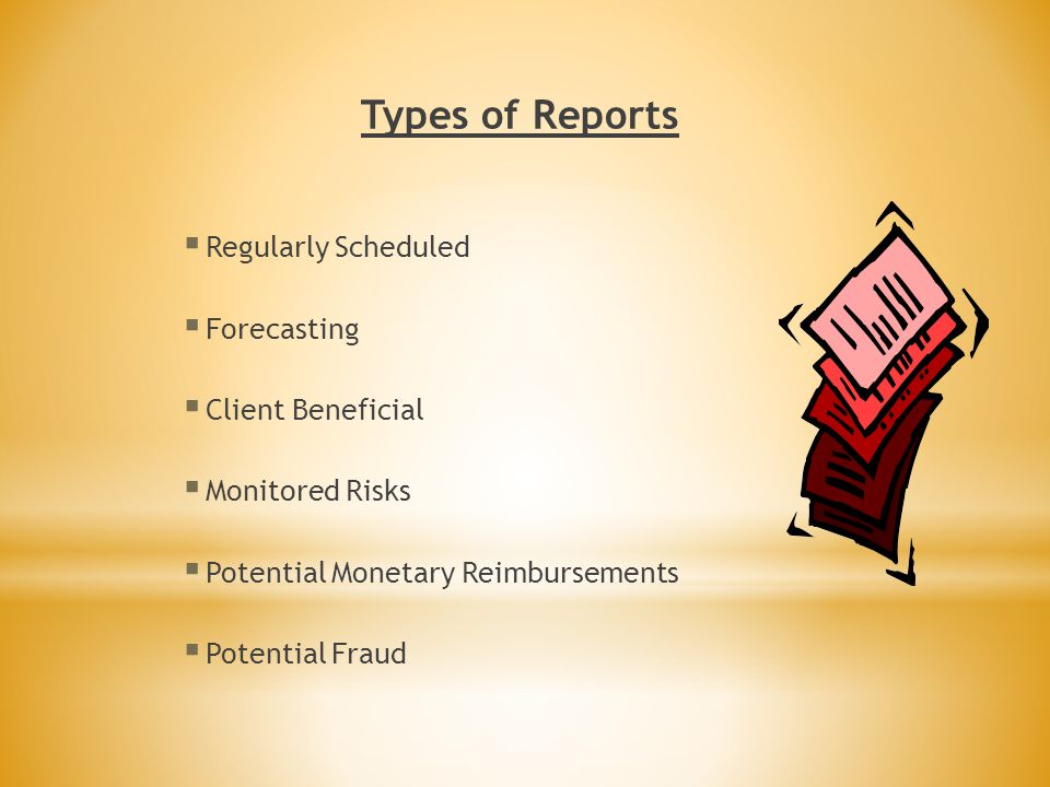 Types of Reports Regularly Scheduled Forecasting Client Beneficial