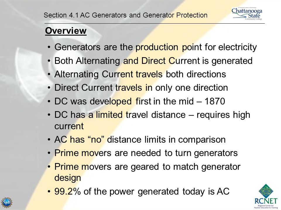 Generators are the production point for electricity