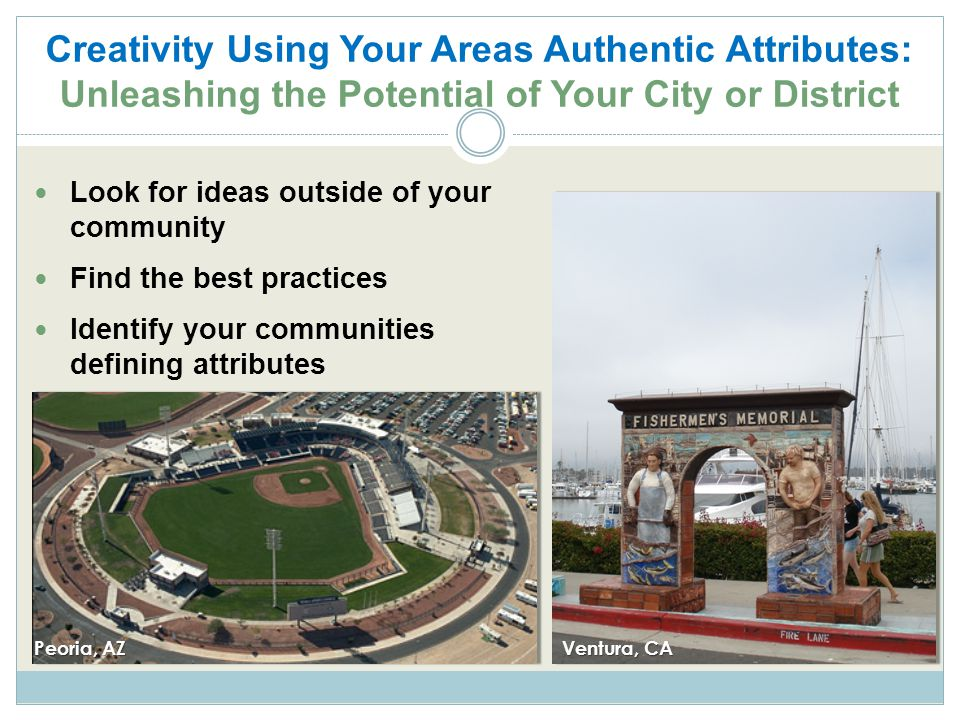 Creativity Using Your Areas Authentic Attributes: Unleashing the Potential of Your City or District