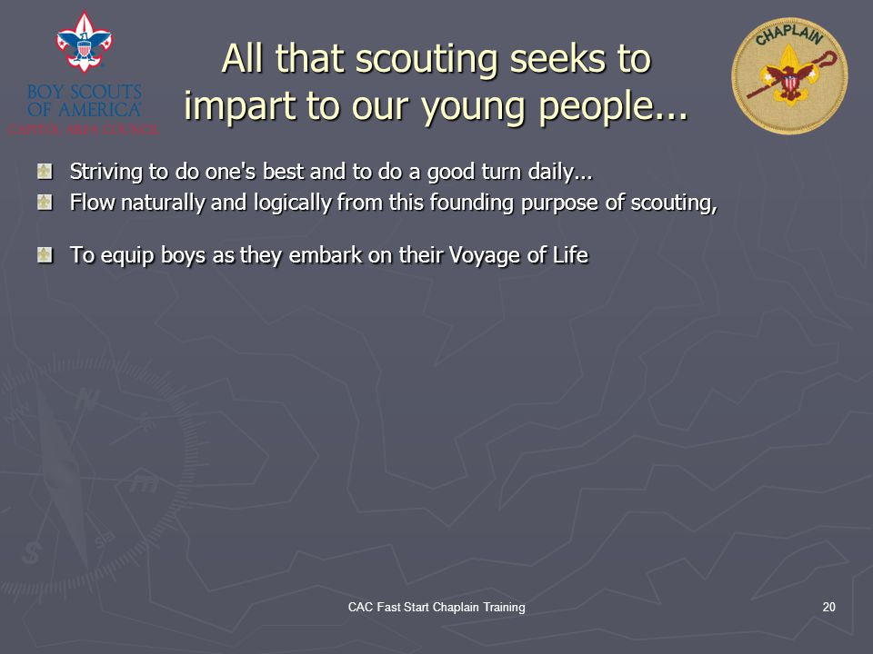 All that scouting seeks to impart to our young people...