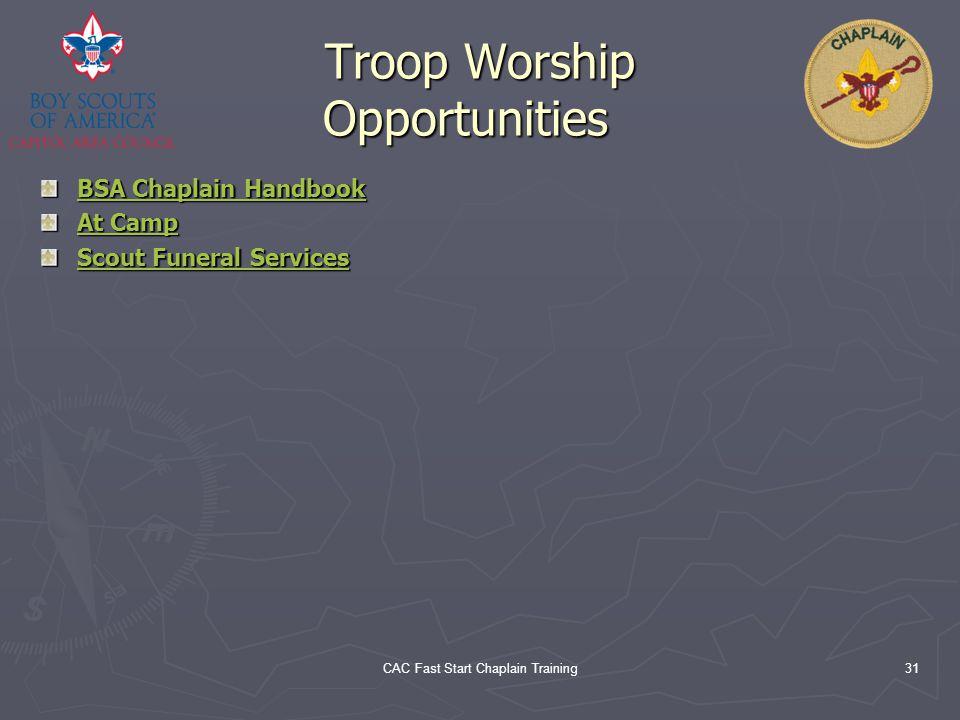 Troop Worship Opportunities