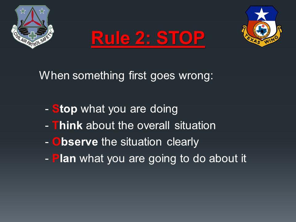 Rule 2: STOP