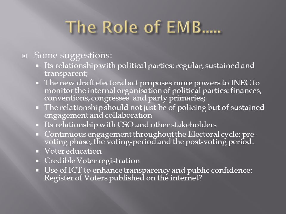 The Role of EMB..... Some suggestions: