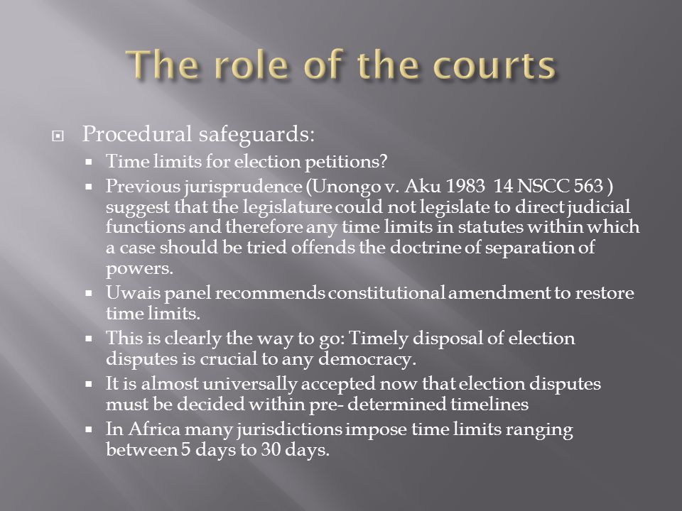 The role of the courts Procedural safeguards:
