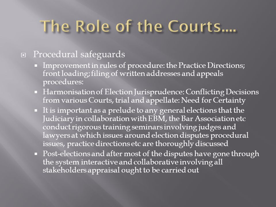 The Role of the Courts.... Procedural safeguards
