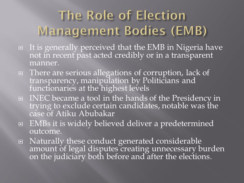 The Role of Election Management Bodies (EMB)