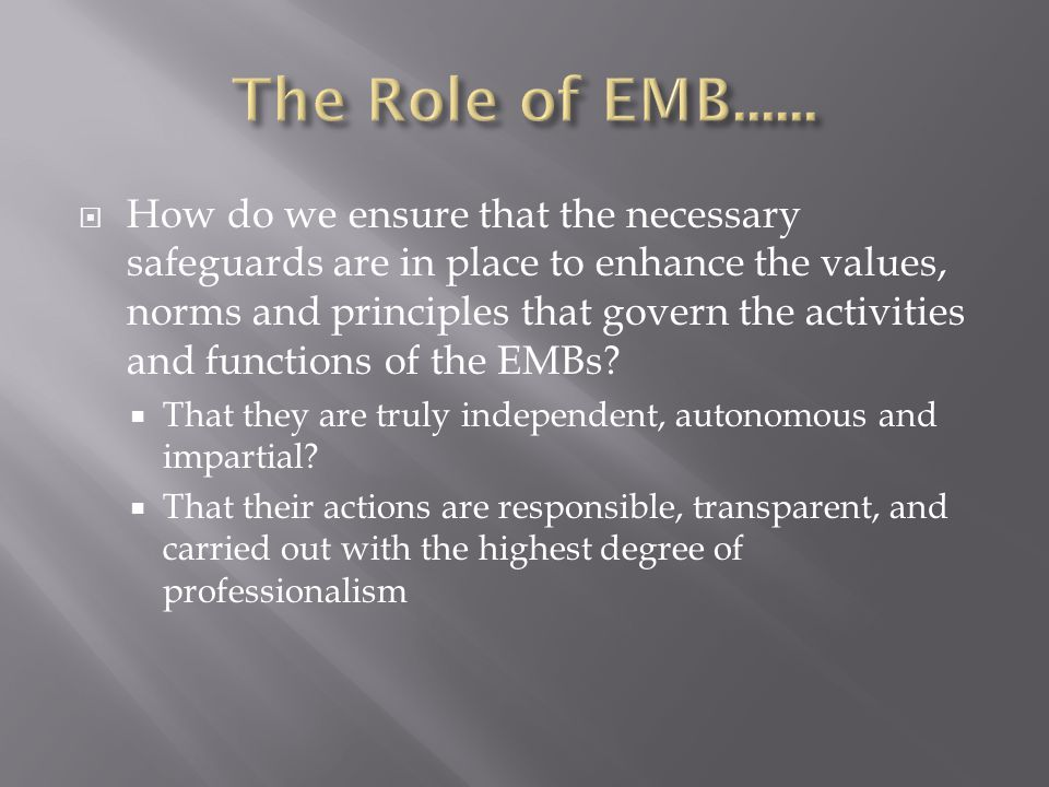 The Role of EMB......