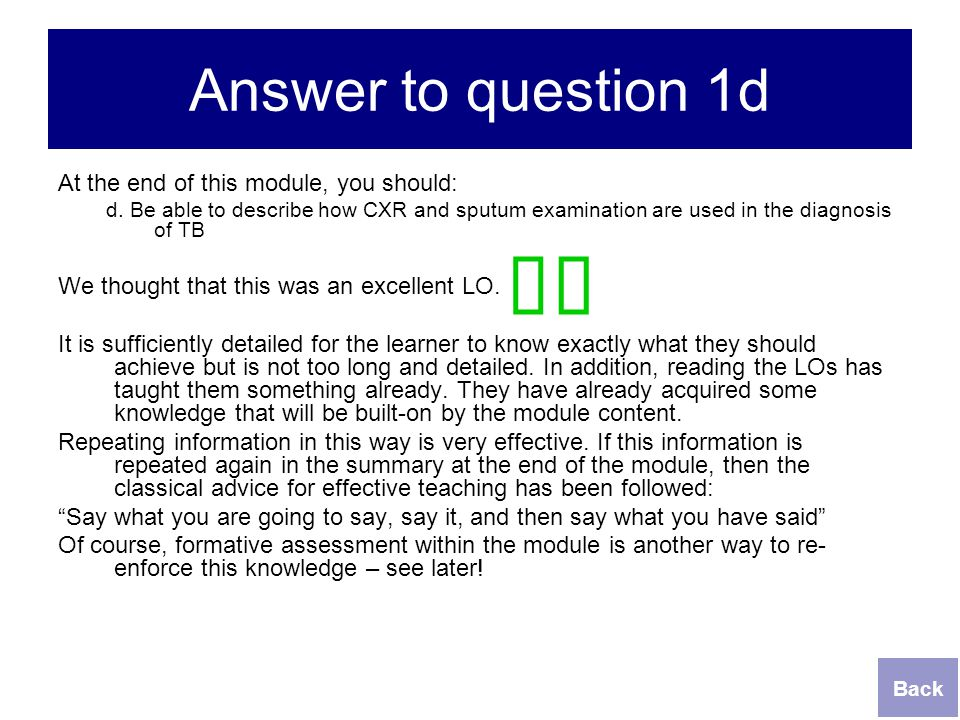 ü ü Answer to question 1d At the end of this module, you should: