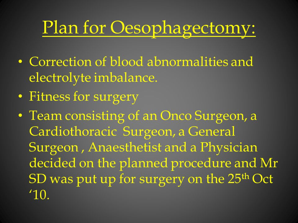 Plan for Oesophagectomy: