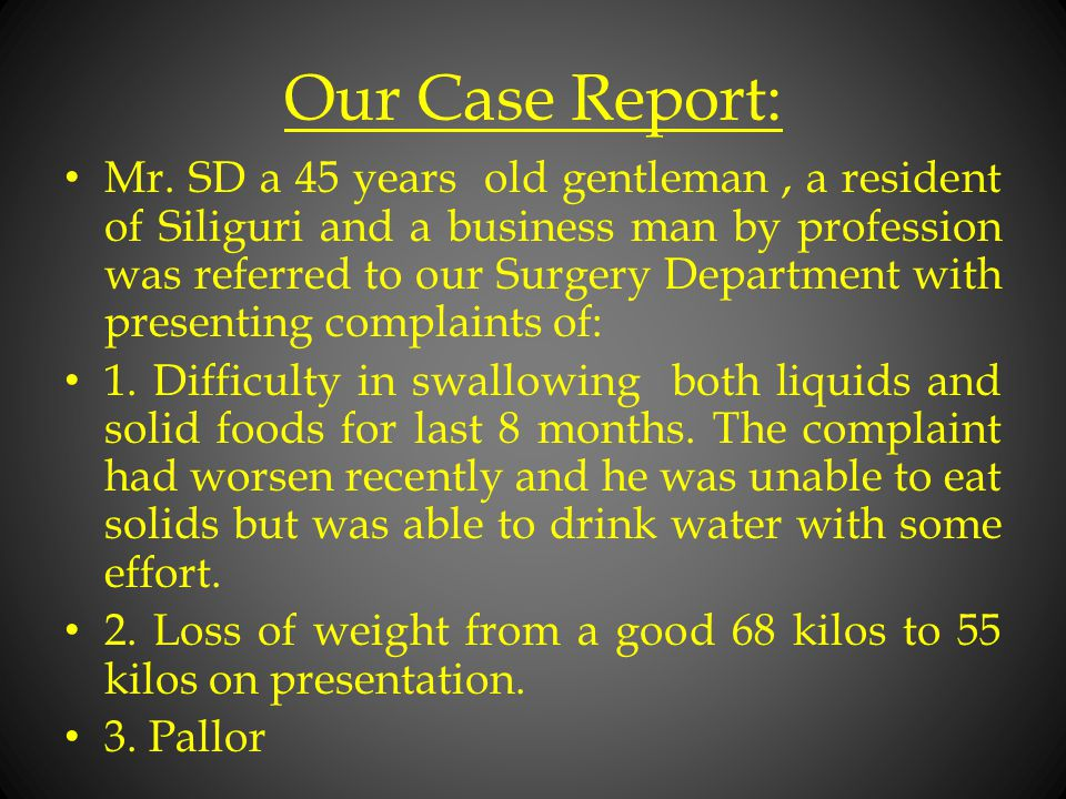Our Case Report:
