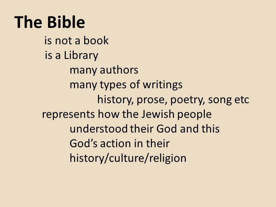 The Bible is a Library many authors many types of writings