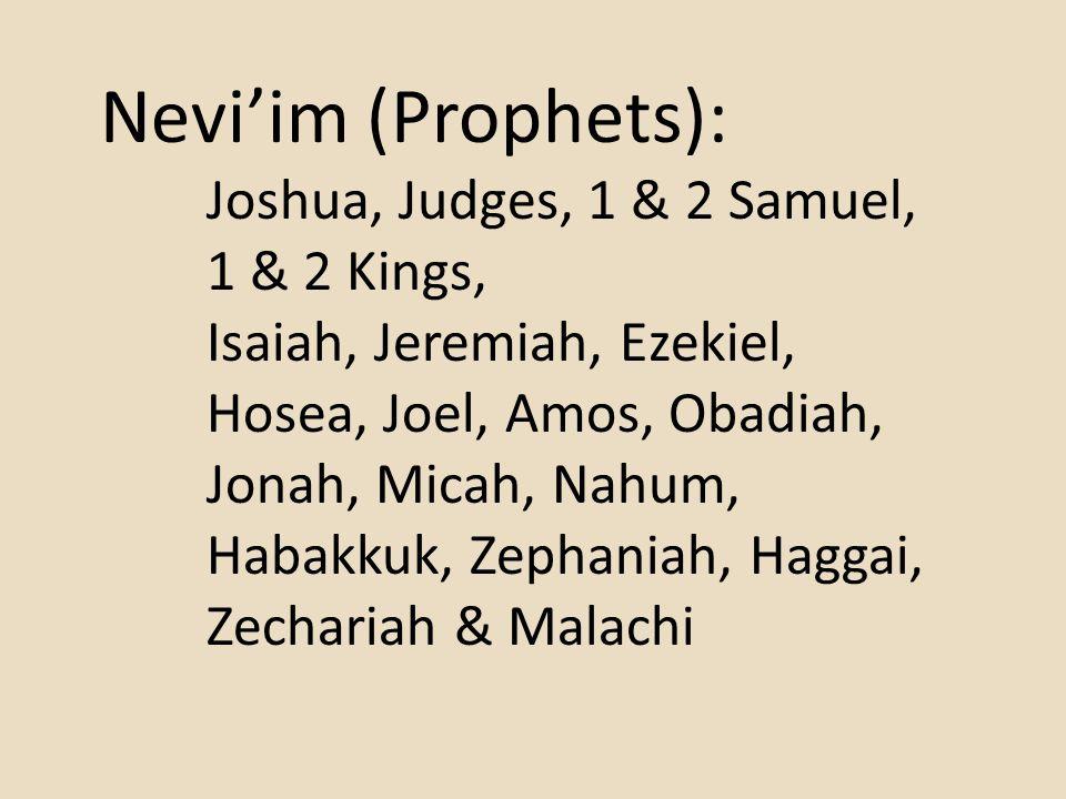 Nevi'im (Prophets): 1 & 2 Kings, Isaiah, Jeremiah, Ezekiel,