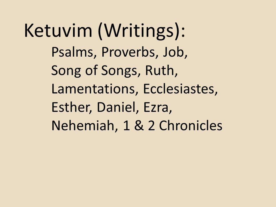 Ketuvim (Writings): Song of Songs, Ruth,