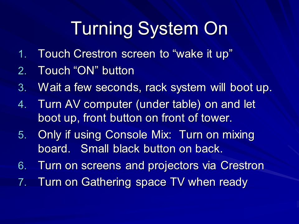 Turning System On Touch Crestron screen to wake it up