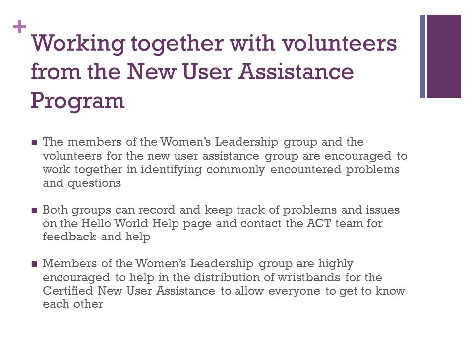 Working together with volunteers from the New User Assistance Program