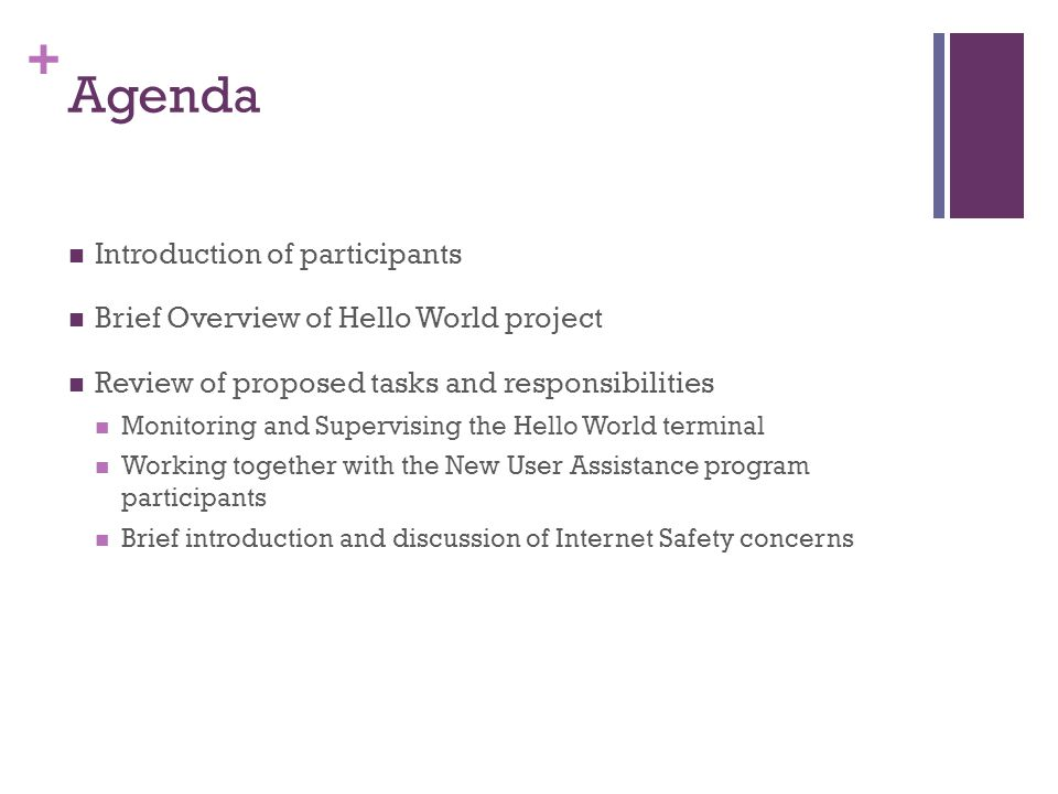 Agenda Introduction of participants