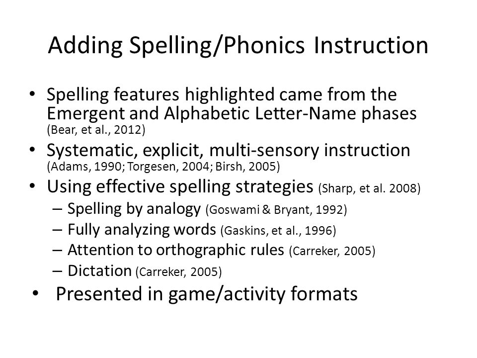 Adding Spelling/Phonics Instruction