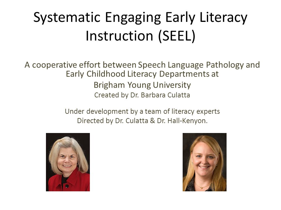 Systematic Engaging Early Literacy Instruction (SEEL)