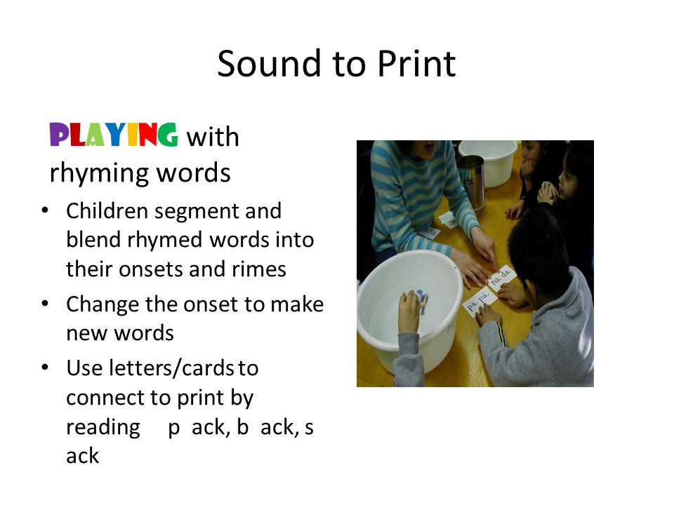 Sound to Print playING with rhyming words