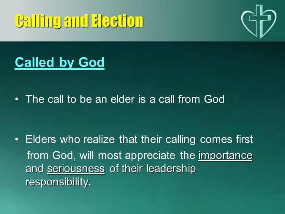 Calling and Election Called by God