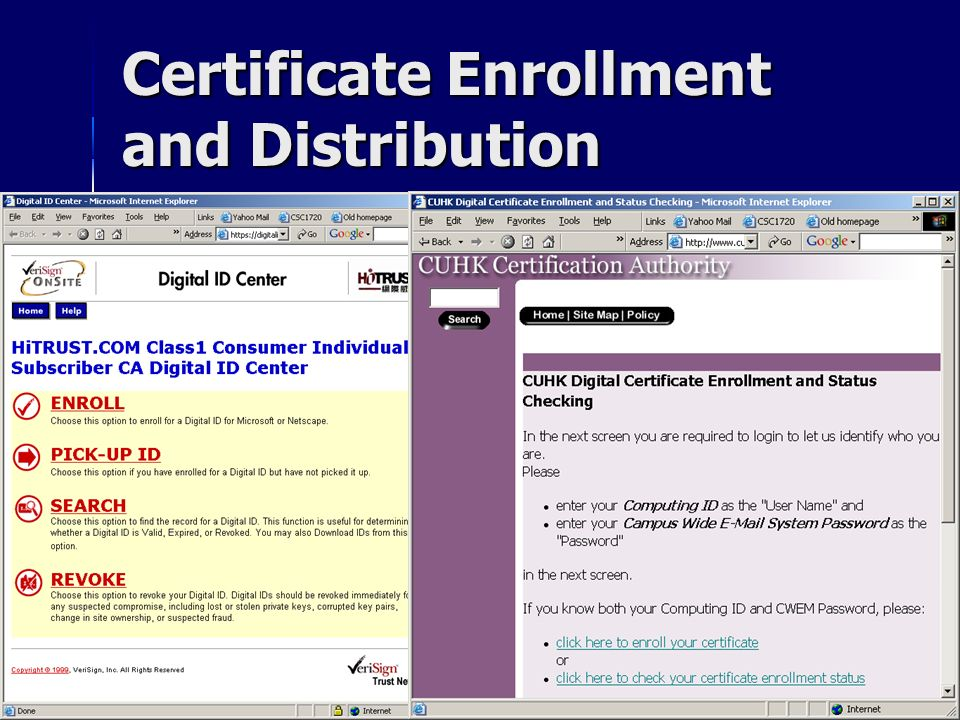 Certificate Enrollment and Distribution