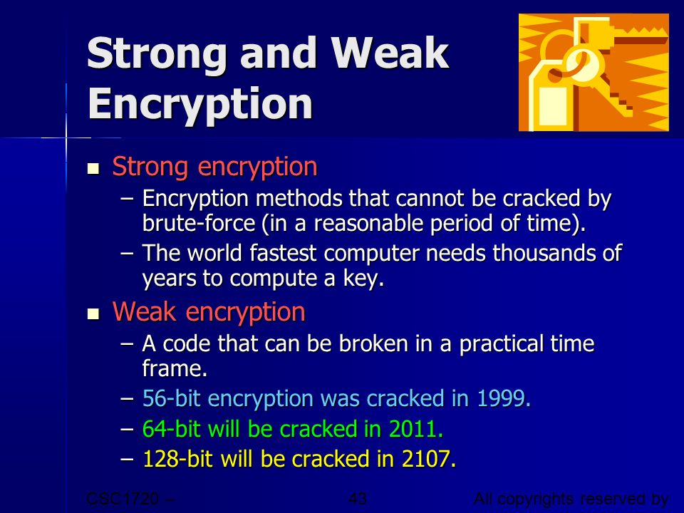 Strong and Weak Encryption