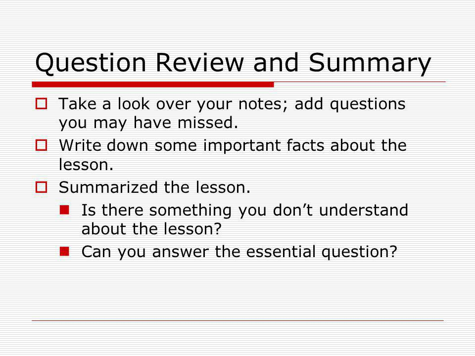 Question Review and Summary
