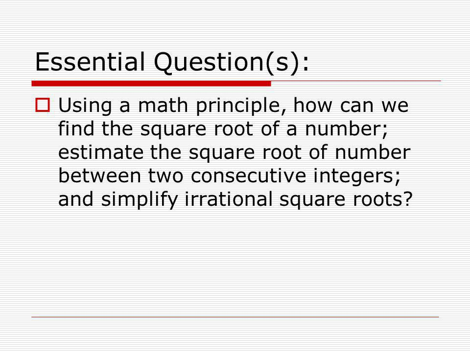 Essential Question(s):