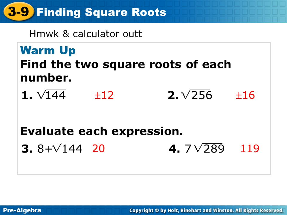 3-9 Finding Square Roots Warm Up